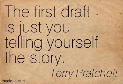 12071-terry-pratchett-first-draft-quote