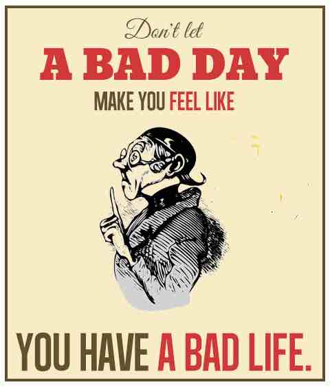 bad-day-life-quote-pictures